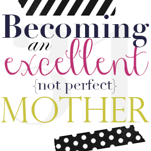 becoming-an-excellent-mom